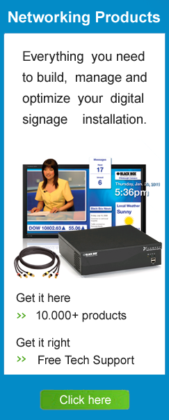 Networking Products Digital Signage