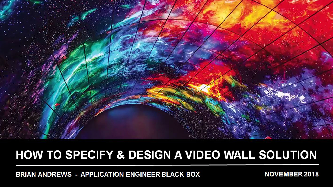 Webinar: How to Specify and Design a Video Wall Solution